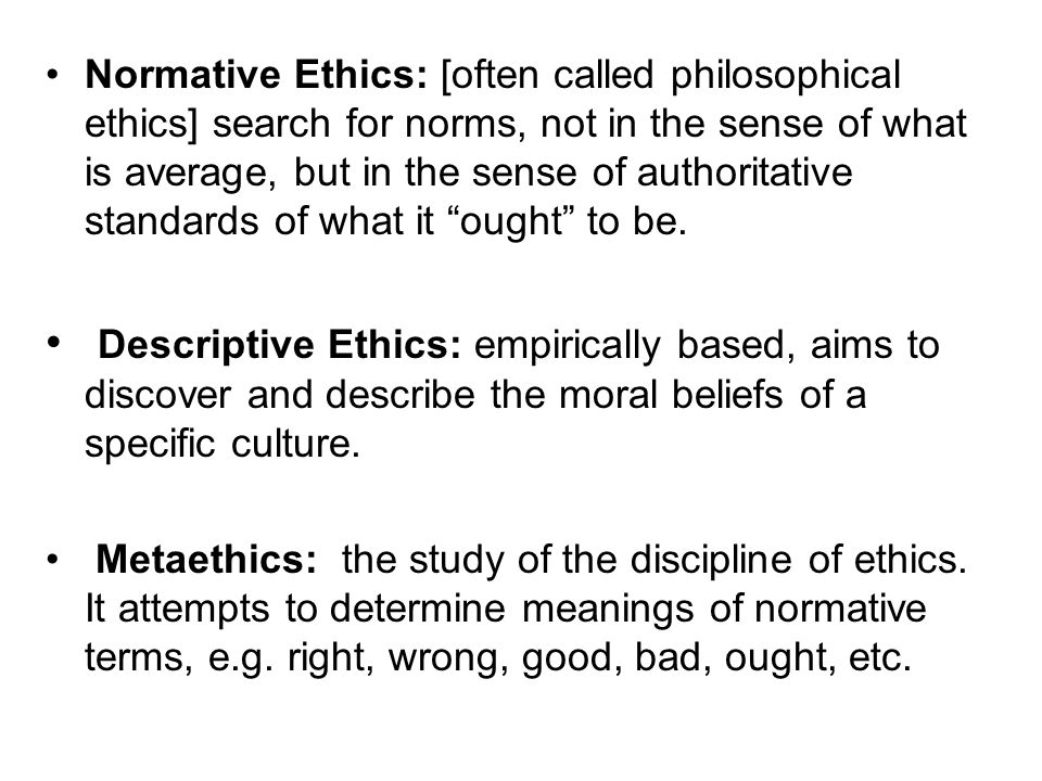 normative ethical theory The most common examples of normative ethical theories are utilitarianism, kantian duty-based ethics (deontology), and divine command theory, which are described later in this chapter these systems are used by individuals to make decisions when confronted with ethical dilemmas.
